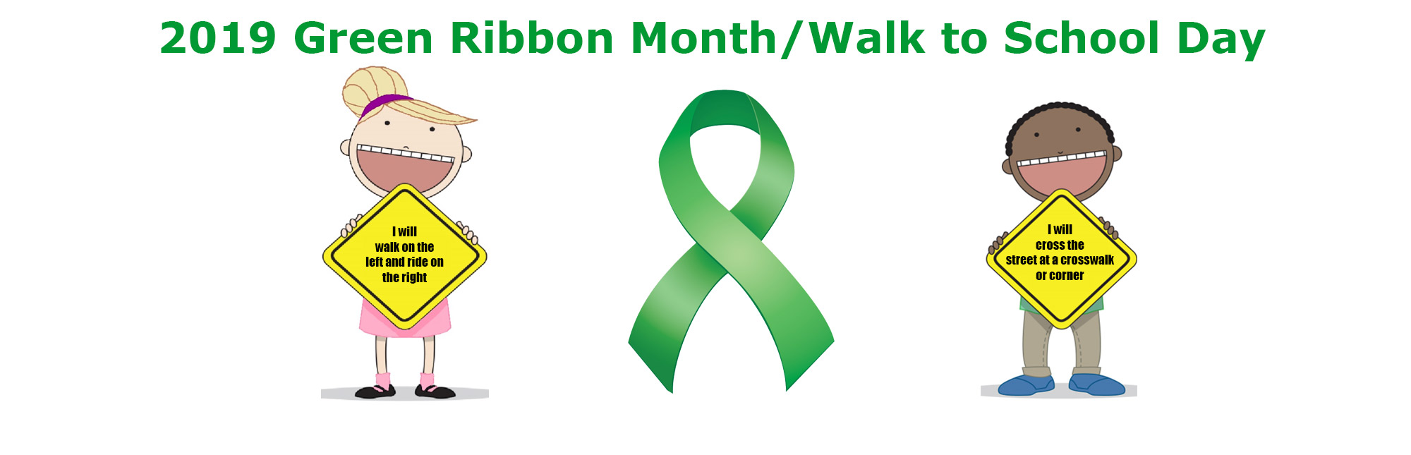 2019 Green Ribbon Month/Walk to School Day
